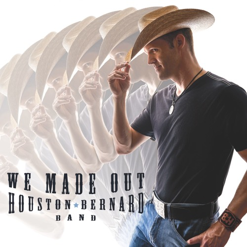 We Made Out By Houston Bernard Band