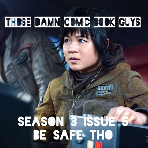 """Season 3 Issue 5 """"Be Safe Tho"""""""