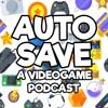 Auto Save Podcast Ep. 1 - E3 2018