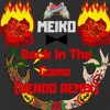Meiko - Back In The Game (Hendo Remix)