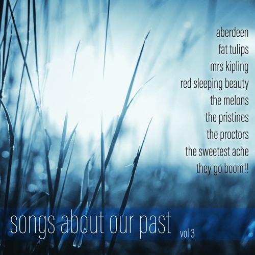 Songs About Our Past Vol 3