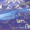 Download um.. on the Do LaB Stage Weekend One 2018 Mp3