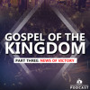 Gospel of the Kingdom Part 3: News of Victory