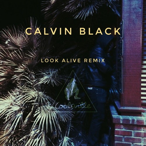 look alive remix
