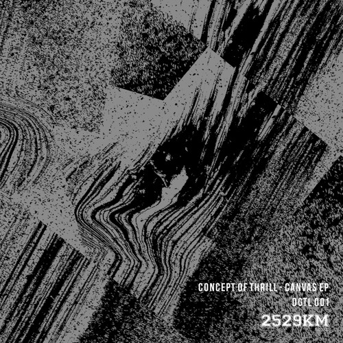 Concept of Thrill - Canvas EP [DGTL 001] *192 kbps