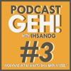 PODCAST GEH #3 - NGE-FANS JKT48 WAKTU SMA BIKIN NYESEL (w/ Rezky Muhammad & Tanthowi)