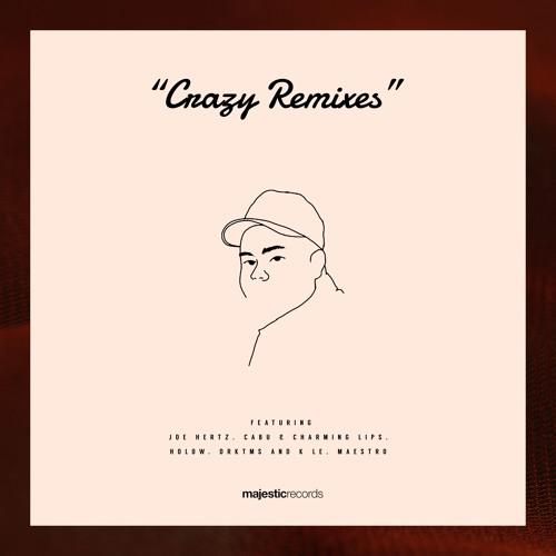 Crazy - Joe Hertz Remix