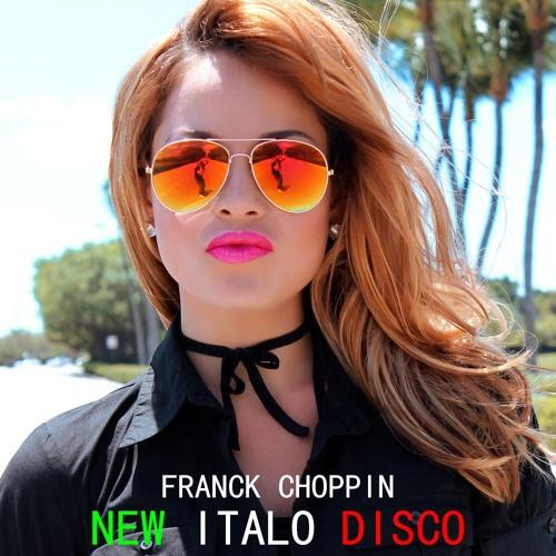New Italo Disco (Instrumental) by Franck Choppin | Free Listening on