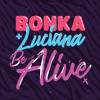 Be Alive (Krunk! Remix) OUT NOW