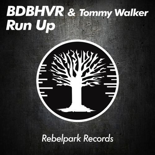 BDBHVR & Tommy Walker - Run Up