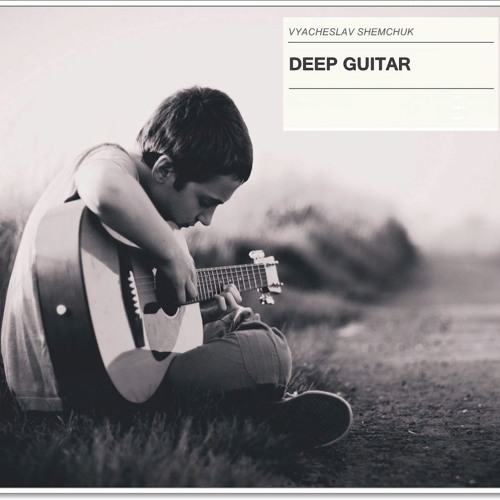 Deep Guitar (Original Mix)