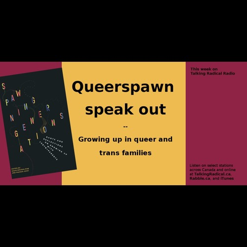 Queerspawn speak out: Growing up in queer and trans families