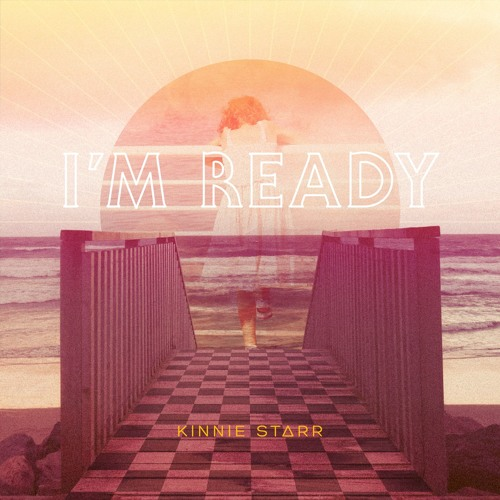 04 KINNIE STARR - I'm Ready