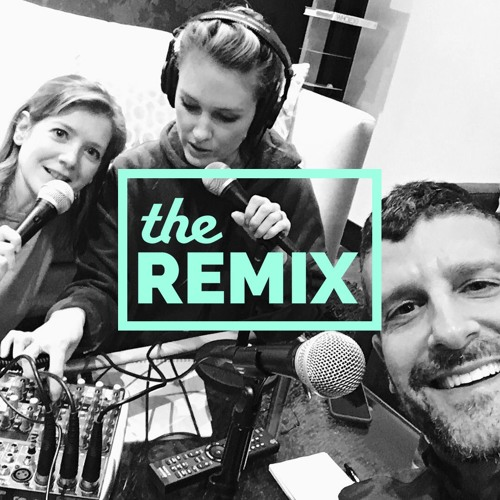 The Remix Podcast : Batch 1