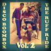 MIXTAPE : Disco Boombox Vol. 2 (The Ruff Ride) (RoNNy HaMMoND iN ThE MiXx)