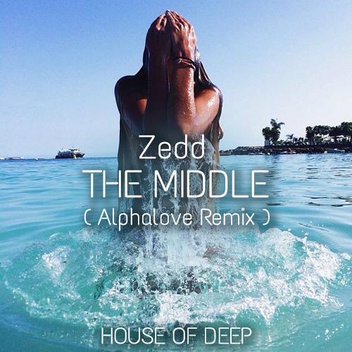 Zedd - The Middle (Alphalove Remix) FREE DOWNLOAD