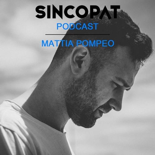 Mattia Pompeo - Sincopat Podcast 235