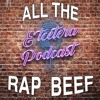 Episode #92 - All The Rap Beef