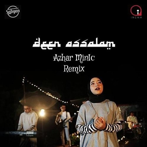download video lagu deen assalam versi sabyan