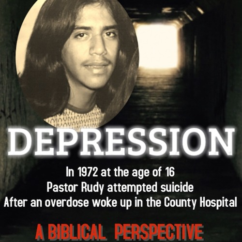 Depression A Bibical Perspective - Coming Out Of It Pastor Rudy - 6:12:18, 11.17 AM