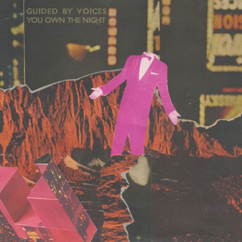 "Guided By Voices - ""You Own The Night"""