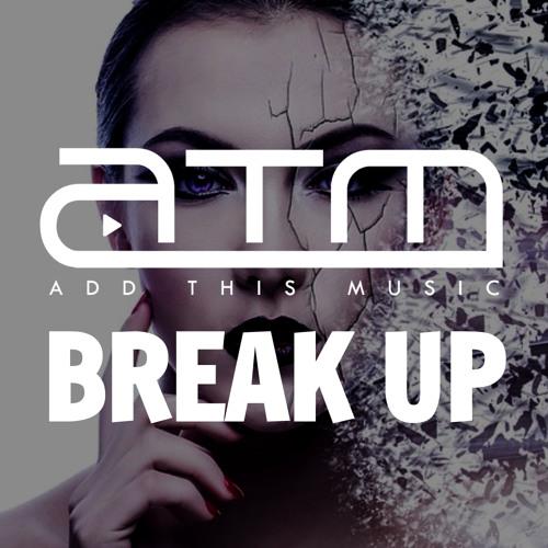 Break Up Playlist 2019 | Best Songs On Spotify & YouTube by