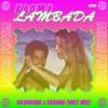Kaoma - Lambada (Go Dugong x Ckrono Volt Mix)
