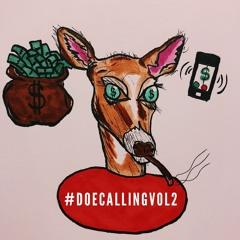 #DoeCallingVol2