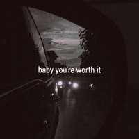 Kina - baby you're worth it (ft. shiloh)[spotify in desc]