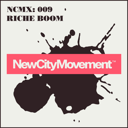 NCM GUEST MIX 009: RICHE BOOM