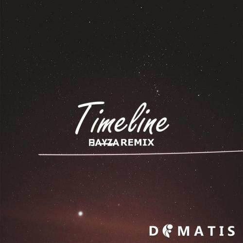 Dimatis - Timeline (Bayza Remix)