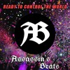Ready to control the world - Assassin´s Beats