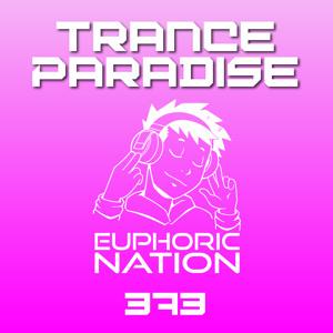 Euphoric Nation - Trance Paradise 373 2018-06-07 Artwork