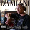 Damiani. Oochie Wally Remix (Explicit Lyrics) @Damianii3 Recorded by @CJWartley