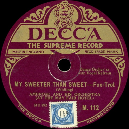 Sweeter Than Sweet: Ambrose And His Orchestra
