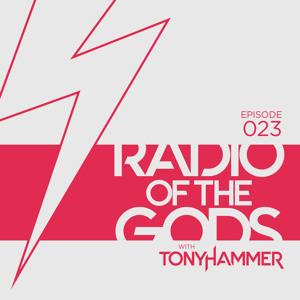 Tony Hammer - Radio Of The Gods 023 2018-06-12 Artwork