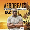Download DJ Lyriks Presents Afrobeats New Bounce (ANB) 15 Summer 18 Edition Mp3