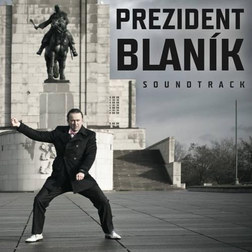 PREZIDENT BLANÍK (soundtrack)