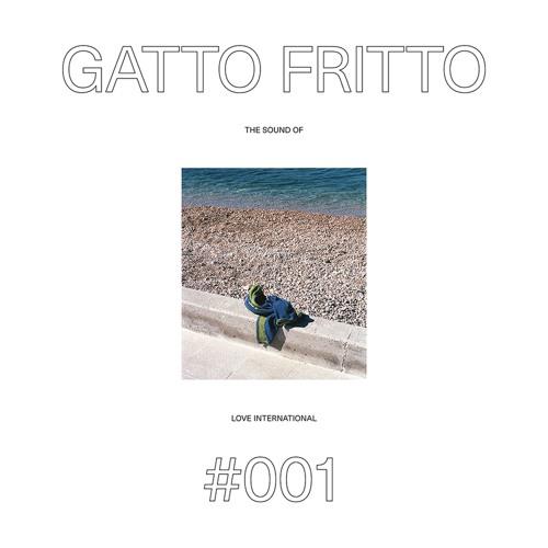 LITP001: THE SOUND OF LOVE INTERNATIONAL - GATTO FRITTO