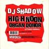 Dj Shadow - Organ Donor Leygo remix
