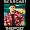 BEARCAST #056 - The Poet