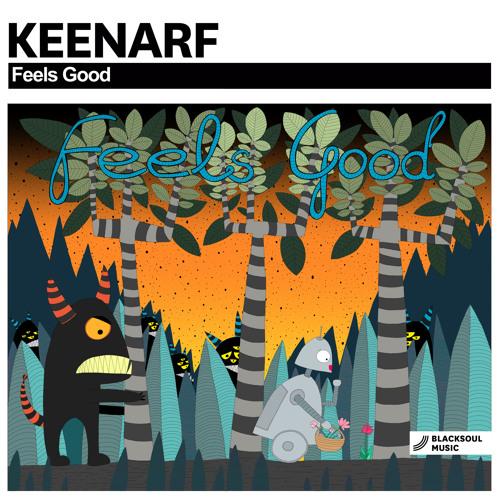 KEENARF - Feels Good [Blacksoul Music 196]