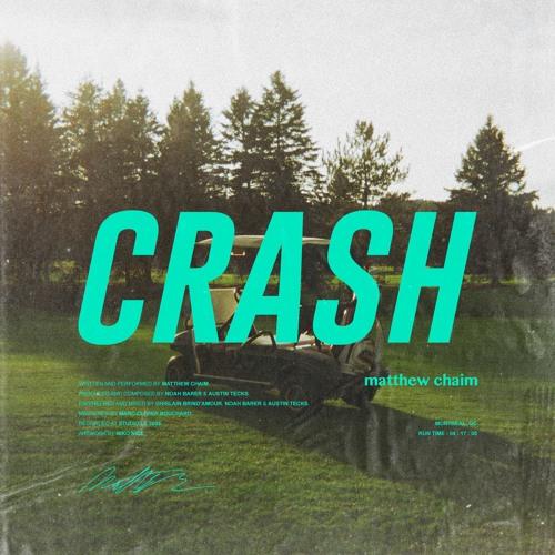 Crash (prod. by Noah Barer & Austin Tecks)