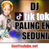 DJ TIK TOK ♫ PALING ENAK SEDUNIA 2018 ( MANTAP JIWA )