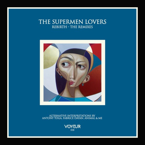 VM018 The Supermen Lovers - Rebirth (Animal & Me Beasty Remix)