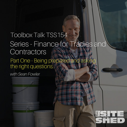 TSS154 Finance for Tradies and Contractors: Being prepared and asking the right questions