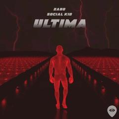 ZABO & Social Kid - Ultima