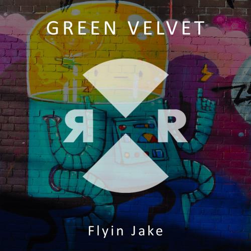 Green Velvet - Flyin Jake