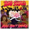 Big Shaq - Man don't Dance (Michael Angelo Remix)