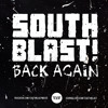 SOUTH BLAST! - BACK AGAIN (ORIGINAL MIX) ★★★★★ FREE DOWNLOAD!!! ★★★★★